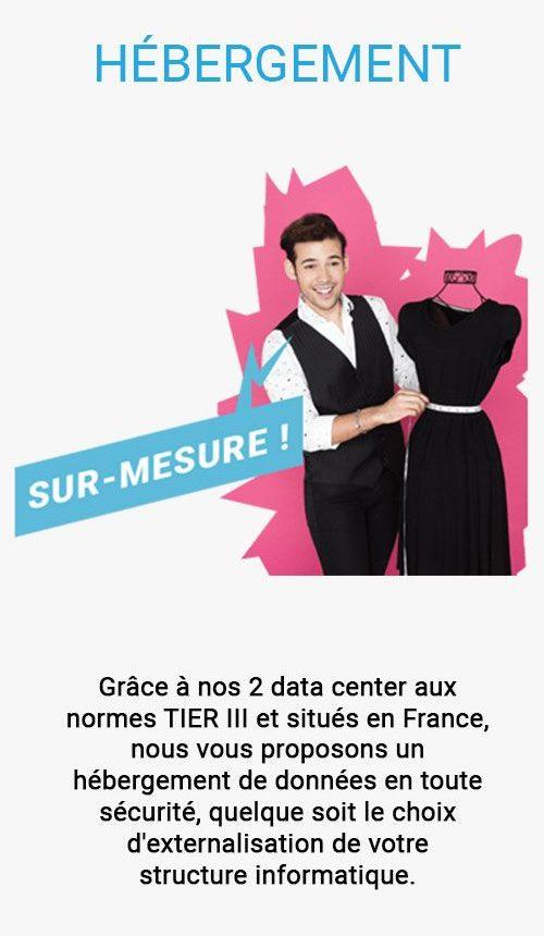 Grâce à nos 2 data center aux normes TIER III et situés en France, nous vous proposons un hébergement de données en toute sécurité, quelque soit le choix d'externalisation de votre structure informatique.