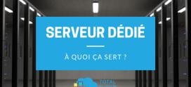 À quoi sert un serveur dédié ?
