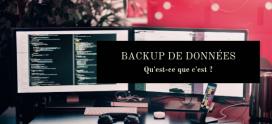Le backup de données : qu'est-ce que c'est ?